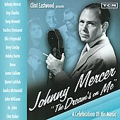 Various Artists: Clint Eastwood Presents: Johnny Mercer - The Dream's on Me