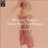 Michael Nyman: Music for Two Pianos