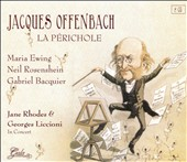 Jacques Offenbach: La P&#233;richole; Jane Rhodes & Georges Liccioni In Concert