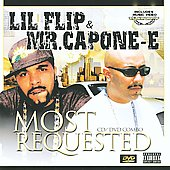 Mr. Capone-E (Rap)/Lil' Flip: Most Requested [PA]