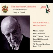 Hector Berlioz: The Trojans / Beecham
