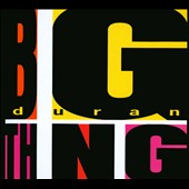 Duran Duran: Big Thing [Bonus CD] [Digipak]