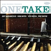 Robi Botos/Phil Dwyer (Horn)/Joey DeFrancesco/Vito Rezza: One Take, Vol. 4 *