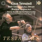 Bach: Violin Concerto No. 2; Bruckner: Symphony No. 8