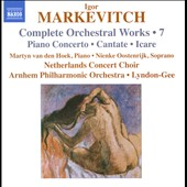 Igor Markevitch: Orchestral Works, Vol. 7