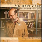 Michael Card: An Invitation to Awe *
