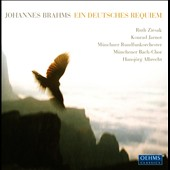 Johannes Brahms: Ein deutsches Requiem