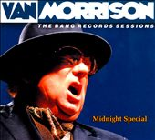 Van Morrison: Bang Record Sessions: Mignight Special [Digipak]