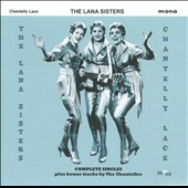 Lana Sisters: Chantilly Lace: Complete Singles