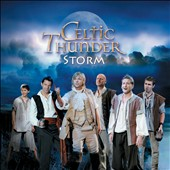Celtic Thunder (Ireland): Storm