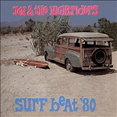 Jon & the Nightriders: Surf Beat '80