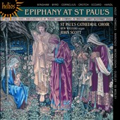 Epiphany at St. Paul's / Byrd, Handel, Holst, Howells, Ouseley, Mendelssohn, et al.