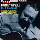 Barney Kessel: It's a Blue World