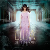 Elisa (Italy): Steppin' on Water
