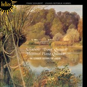 Schubert: 'Trout' Quintet; Hummel: Piano Quintet / Schubert Ensemble London