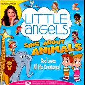 Little Angels: Little Angels Sing About Animals [Enhanced]