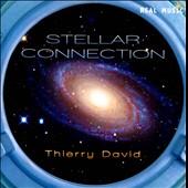 Thierry David: Stellar Connection