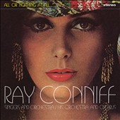 Ray Conniff: All or Nothing At All