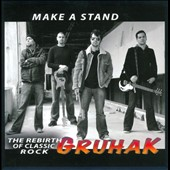 Gruhak: Make a Stand: The Rebirth of Classic Rock
