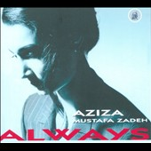 Aziza Mustafa Zadeh: Always [Digipak]