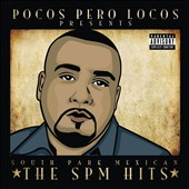 S.P.M./South Park Mexican: The SPM Hits [PA] [6/11]
