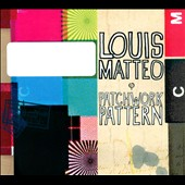 Louis Matteo: Patchwork Pattern