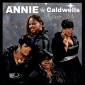Annie and the Caldwells: Answer Me