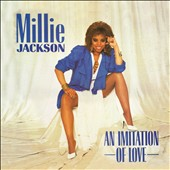 Millie Jackson: An Imitation of Love [Expanded Edition]
