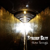 Strange Daze: Shine Through