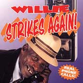 Willie: Willie Strikes Again