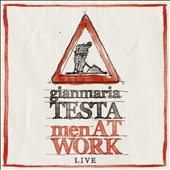 Gianmaria Testa: Men at Work: Live [Digipak]