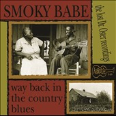 Smoky Babe: Way Back In the Country Blues