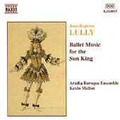 Lully: Ballet Music for the Sun King / Kevin Mallon, et al