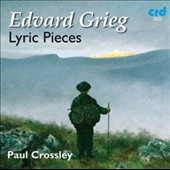 Edvard Grieg: Lyric Pieces / Paul Crossley, piano