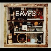 Eaves (Heavenly): What Green Feels Like [Slipcase]