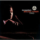 McCoy Tyner: Inception [Limited Edition]