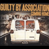 Guilty by Association: Coming Home [Digipak]