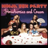 Ninja Sex Party: Strawberries and Cream [Blister]