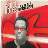 Randy Bernsen: Grace Notes