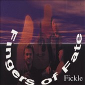 The Fingers: Fickle