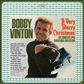 Bobby Vinton: A  Very Merry Christmas: The Complete Epic Christmas Collection *