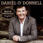 Daniel O'Donnell (Irish): The Hank Williams Songbook