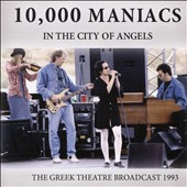 10,000 Maniacs: In the City of Angels
