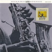 Sonny Stitt: A Little Bit of Stitt