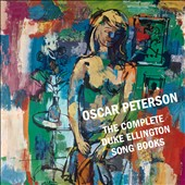 Oscar Peterson: The Complete Duke Ellington Song Books