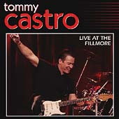 Tommy Castro: Live at the Fillmore