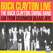 Buck Clayton: Live from Greenwich Village, NYC