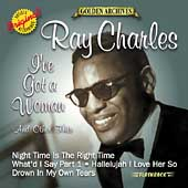 Ray Charles: I've Got a Woman & Other Hits