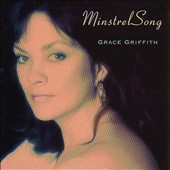 Grace Griffith: Minstrel Song