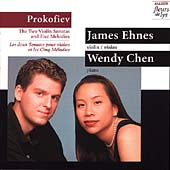 Prokofiev: Violin Sonatas, etc / James Ehnes, Wendy Chen